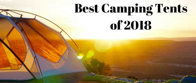 Best Camping Tents 2018