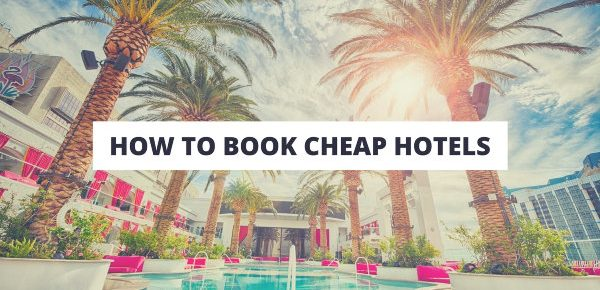 How To Find Cheap Hotel Rooms Or Accommodation Traveling