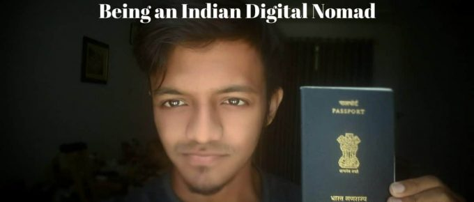 Indian Digital Nomad – Is it even possible?